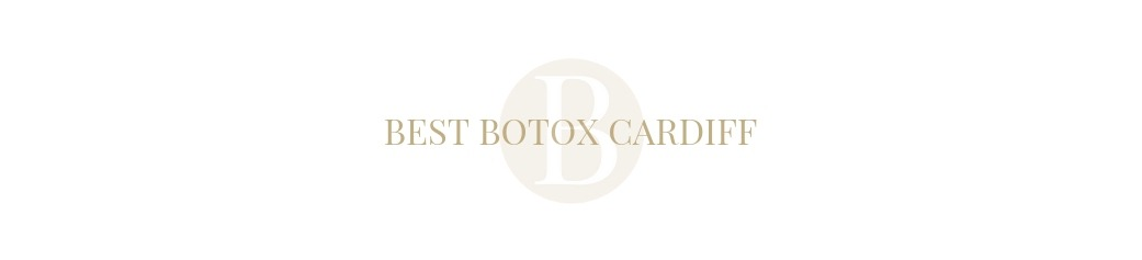 Best Botox in Cardiff
