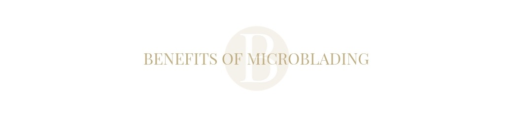Benefits Of Microblading Cardiff