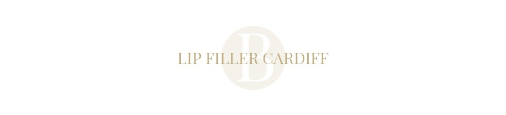 Lip Filler Cardiff