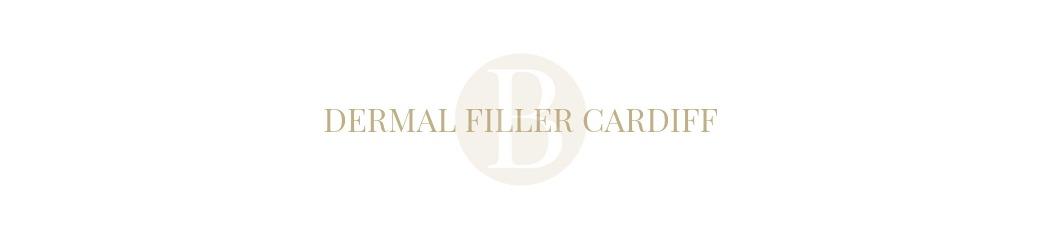 DERMAL FILLER CARDIFF